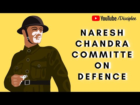 Security Scan- Defence Reforms : Nareshchandra  Commitee Report | Security Issues | Paper 3 UPSC
