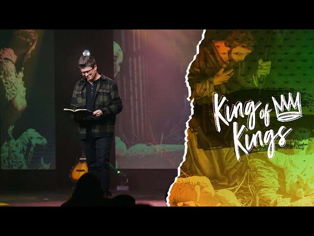 KING OF KINGS | FIRST & SECOND COMING