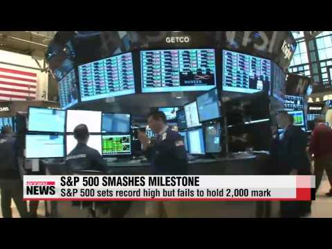 S&P 500 sets record high but fails to hold 2,000 mark   상승 마감…S&P 장중 2,000 돌파