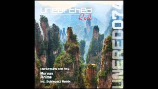 Morvan - Anima (Subimpact Remix) [Unearthed Red]