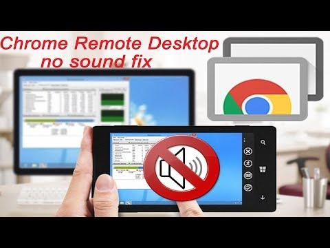 Chrome Remote Desktop No Sound Fix