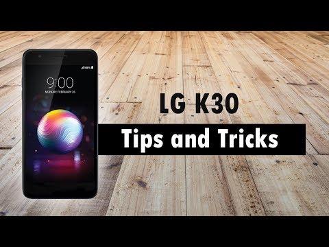 LG K30 Tips and Tricks