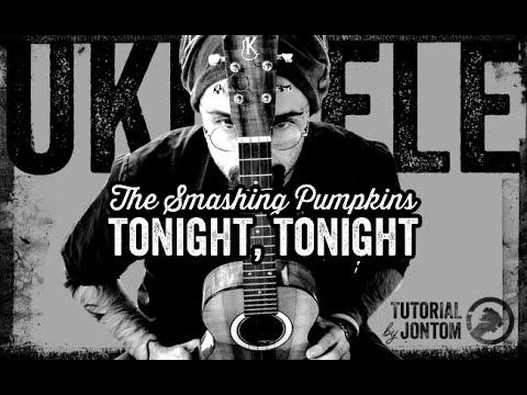 The Smashing Pumpkins - Tonight, Tonight (Si può fare sull'ukulele/You can do it on the uke)