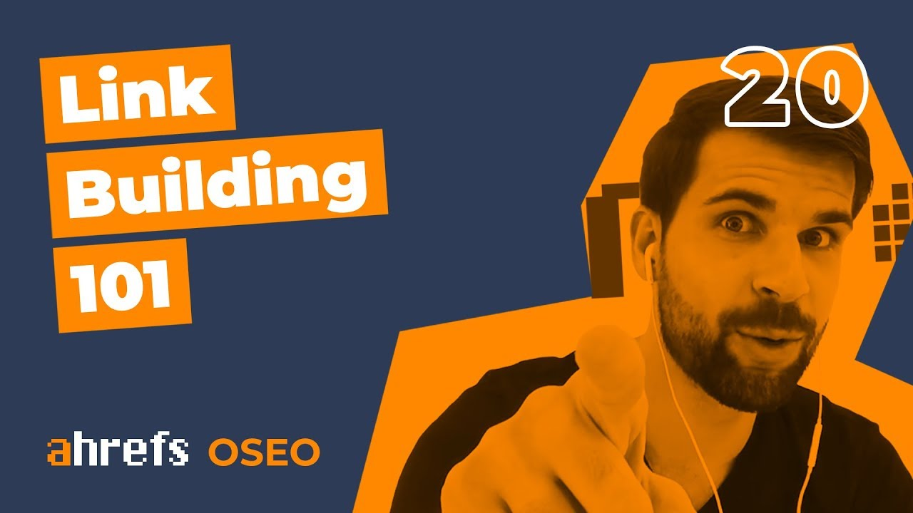 SEO Link Building 101 [OSEO-20]