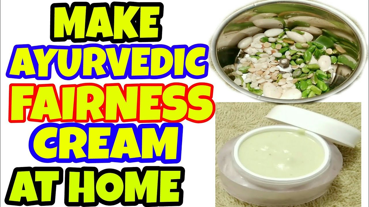 How to make ayurvedic fairness cream at home | Homemade fairness cream | All weather fairness cream