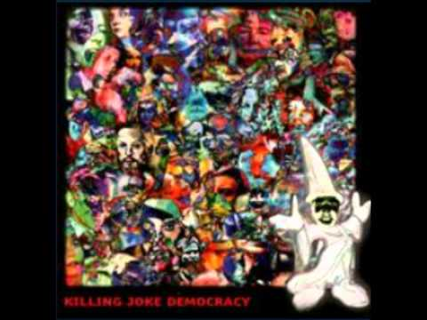 KILLING JOKE -DEMOCRACY-pilgrimage