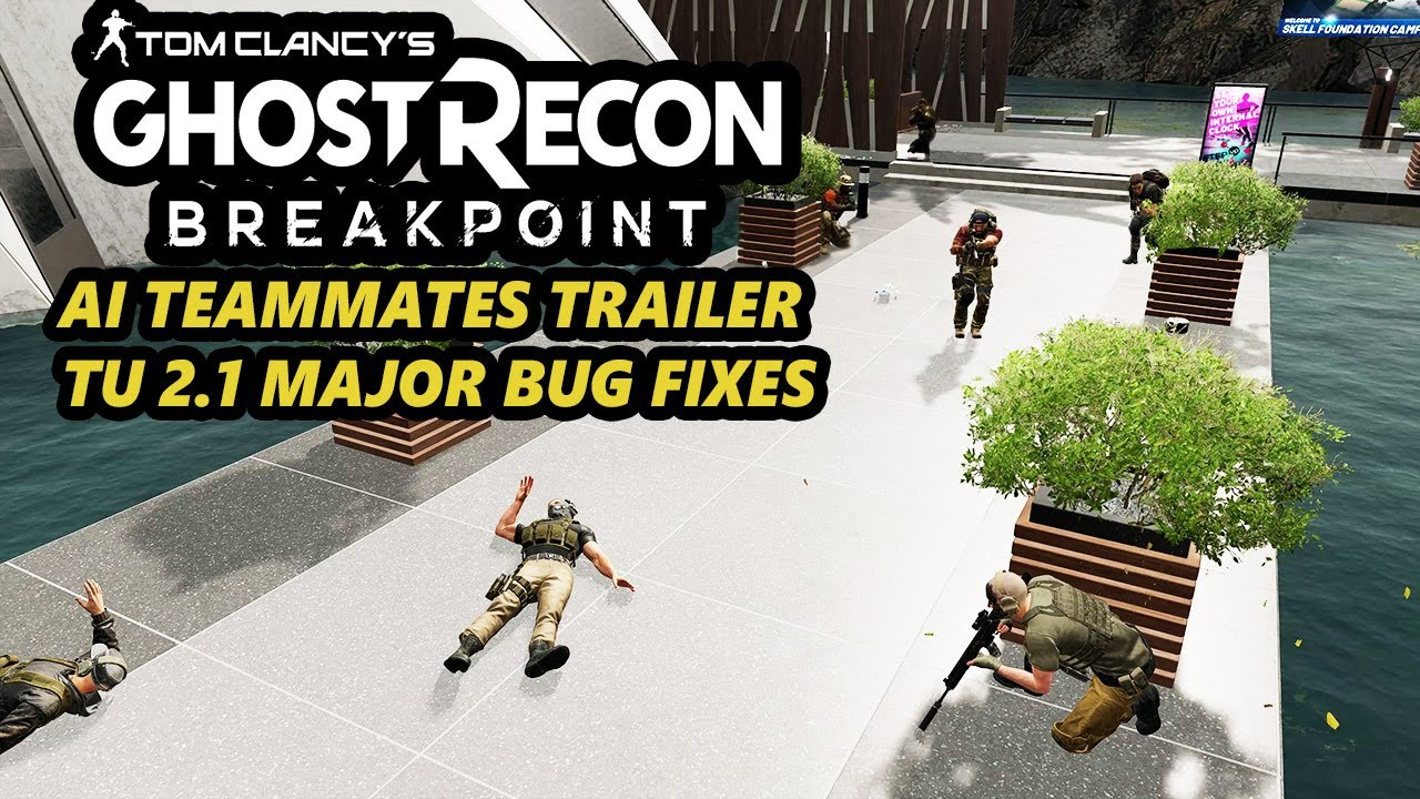 Ghost Recon Breakpoint: AI Trailer & TU 2.1 Major Bug Fixes