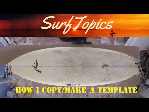 How I Copy And Make Surfboard Templates