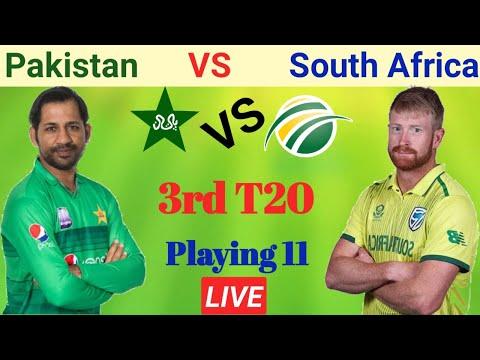 Pakistan vs South Africa | Pakistan 3rd T20 playing 11 vs South Africa | Pak vs SA 3rd Playing 11