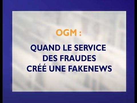 OGM : quand la répression des fraudes crée une fakenews
