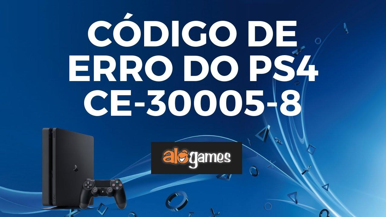 Erro CE-30005-8 no Playstation 4