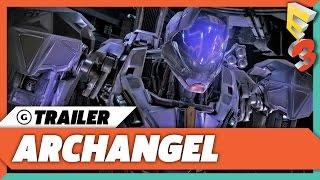 Archangel Gameplay Trailer | E3 2017