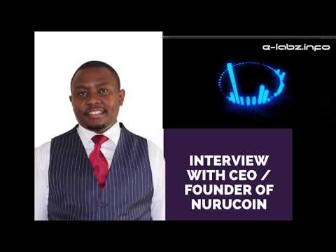 Interview with CEO / Founder of NuruCoin - The First Pan-African CryptoCurrency