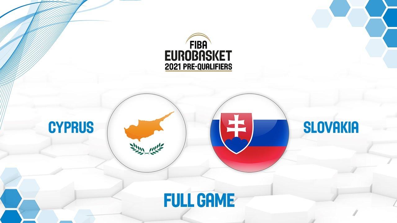 Cyprus v Slovakia - Full Game - FIBA EuroBasket 2021 Pre
