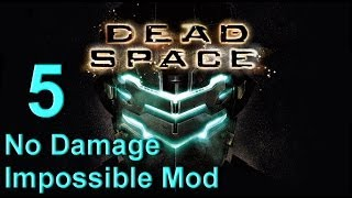 Dead Space 1 Walkthrough Chapter 5 Lethal Devotion Impossible Mode No Damage New Game