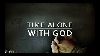 Time ALONE with GOD - 3 Hour Peaceful Music | Meditation Music | Prayer Music | Relaxation Music