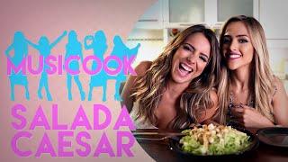 Baixar SALADA CAESAR   Musicook com Gabi Luthai e Raissa Machado