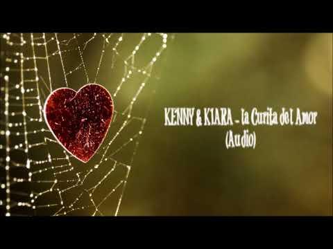 Kenny y  Kiara  - La Curita Del Amor (Audio)