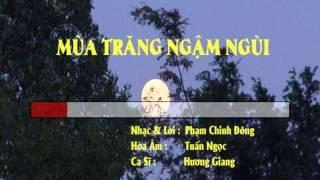 Mùa Trăng Ngậm Ngùi (Slow, nhạc nền chạy chữ)