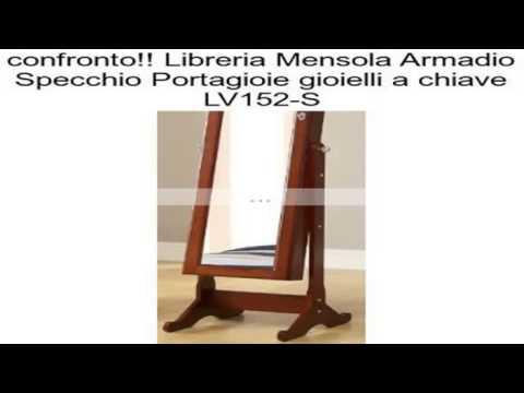 Libreria mensola armadio specchio portagioie gioielli a chiave lv152 s recensioni youtube - Armadio specchio gioielli ...