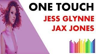 One Touch ▶▶ Jess Glynne & Jax Jones -  ( 🎵 Lyrics ) !! new song lyrics Video