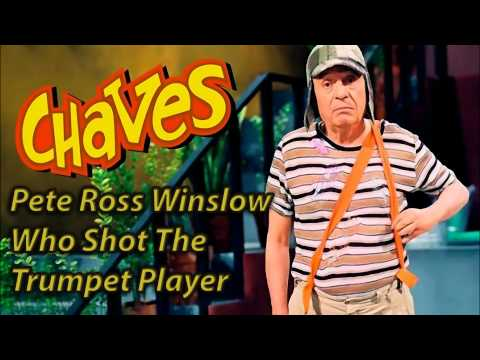 Pete Ross Winslow - Who Shot The Trumpet Player