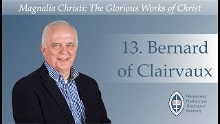 Episode 13: Bernard of Clairvaux with Rev. Dr Ian Hamilton