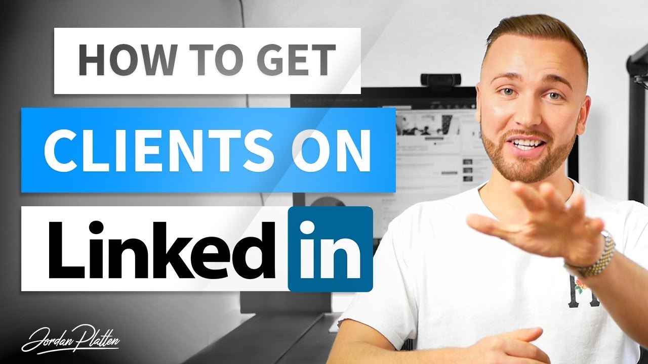 How to Use LinkedIn to Get Clients - LinkedIn Lead Generation
