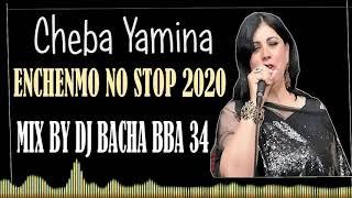 كوكتال عراسي شاوي زندالي احلى اغاني الشابة يمينة 2020 ENCHAÎNEMENT CHEBA YAMINA MIX BY DJ BACHA BBA