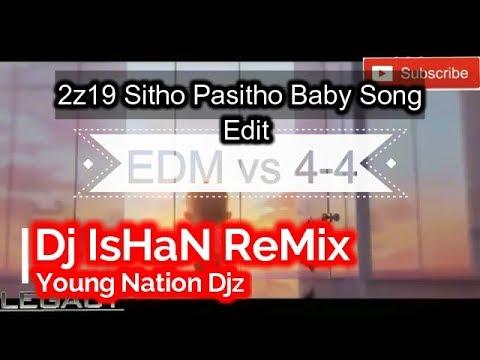 2z19 Sitho Pasitho EDM Vs 4 4 Remix Present   Dj IsHaN