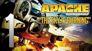 """Apache: Air Assault #1 -""""The Sky Is Burning"""""""