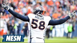 Patriots Vs. Broncos Preview: Can Offensive Line Contain Von Miller?