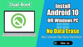 Install And Run Android 10 On Windows PC Laptop Or Desktop With Bliss OS v12