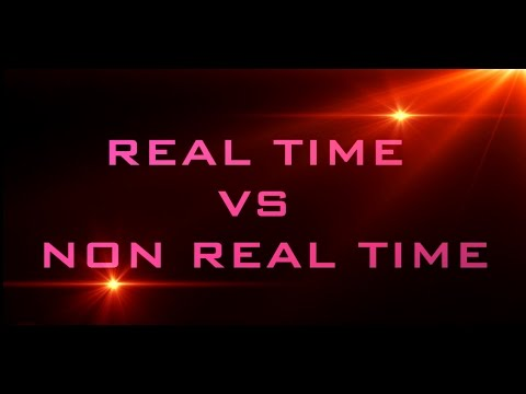 Real Time vs Non Real Time in Computer Graphics