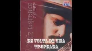 De Volta De Uma Tropeada - Luiz Marenco