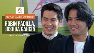 Rappler Talk Entertainment: Robin Padilla, Joshua Garcia