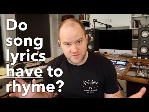 Do Song Lyrics Have to Rhyme?