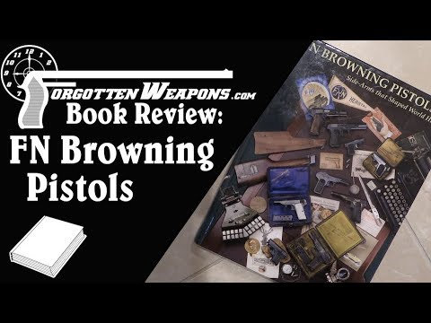 Book Review: FN Browning Pistols by Anthony Vanderlinden