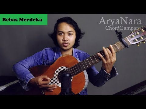Chord Gampang (Bebas Merdeka - Steven And Coconut Trezz) by Arya Nara (Tutorial)