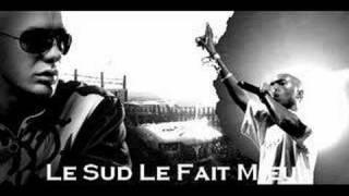 Soprano Ft. Don Choa & Billy Bats - Le Sud Le Fait Mieux