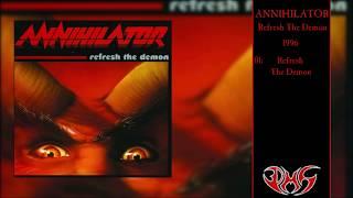 ANNIHILATOR Refresh The Demon 4K/UHD