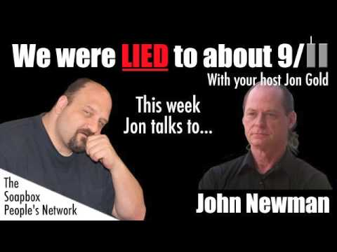 We Were Lied To About 9/11 - Episode 30 - John Newman