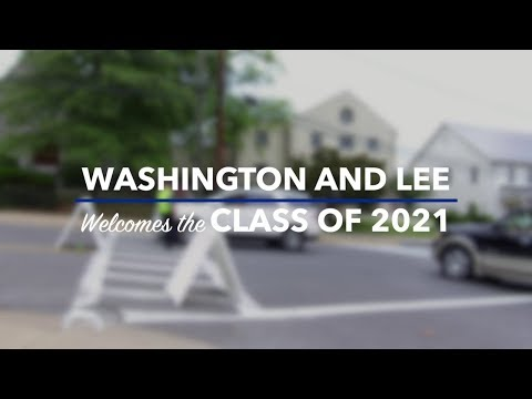 Washington and Lee Welcomes the Class of 2021