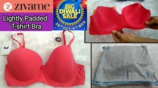 Zivame lightly Padded Wired T-shirt Bra Review Unboxing Flipkart Big Diwali Sale