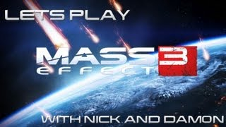 Let's Play Mass Effect 3 with Nick and Damon pt 2 - Mandude Mcbro and Giant Crustaceans Thumbnail
