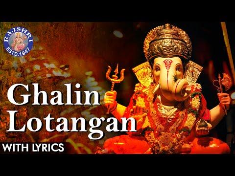 Ghalin Lotangan Vandin Charan Full Marathi Aarti With Lyrics   Popular Ganesh Aarti