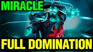 Full Domination Game - Storm Spirit Miracle - Dota 2
