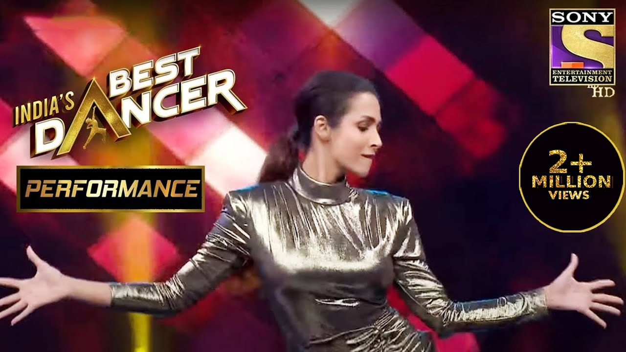Download Malaika Arora ने दिखाया सबको अपना जलवा!   India's Best Dancer