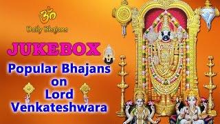 Popular Bhajans on Lord Venkateshwara | Balaji | JukeBox | Official Video