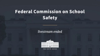 Federal Commission on School Safety Listening Session - Wyoming